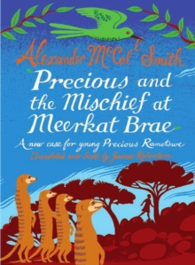 Image for Precious and the mischief at Meerkat Brae