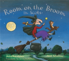 Room on the broom in Scots - Donaldson, Julia