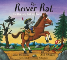 The Reiver Rat  : the Highway Rat in Scots - Donaldson, Julia