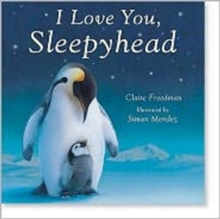 Image for I love you, sleepyhead