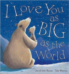 Image for I love you as big as the world