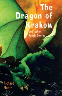 Image for The dragon of Krakow and other Polish stories