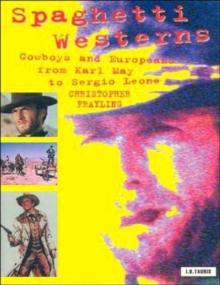 Spaghetti Westerns,cowboys and europeans