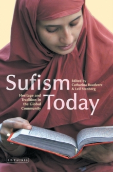 Image for Sufism today  : heritage and tradition in the global community