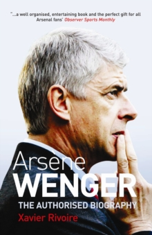 Image for Arsáene Wenger  : the biography