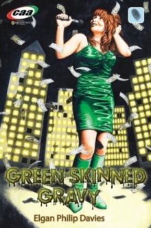 Image for Green-Skinned Gravy