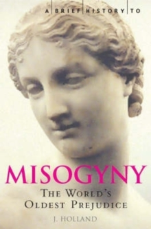 Image for A brief history of misogyny