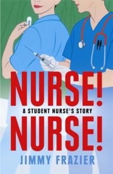 Image for Nurse! nurse!  : a student nurse's story