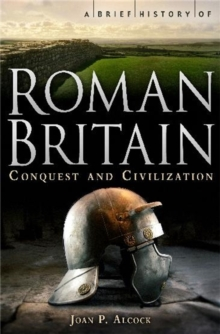 Image for A brief history of Roman Britain