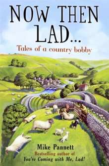 """Image for """"Now then lad""""  : tales of a country bobby"""