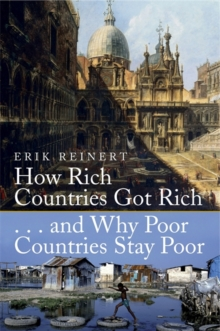 Image for How rich countries got rich-- and why poor countries stay poor