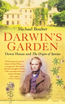 Image for Darwin's garden  : Down House and the origin of species