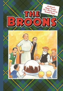 Image for The Broons : Scotland's Happy Family That Makes Every Family Happy