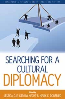 Image for Searching for a cultural diplomacy