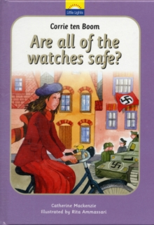 Image for Corrie Ten Boom : Are all of the watches safe?