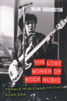 Image for The lost women of rock music  : female musicians of the punk era
