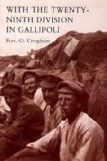 Image for With the Twenty-ninth Division in Gallipoli