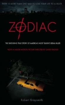 Image for Zodiac : The Shocking True Story of America's Most Bizarre Mass Murderer