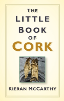 The little book of Cork - McCarthy, Kieran
