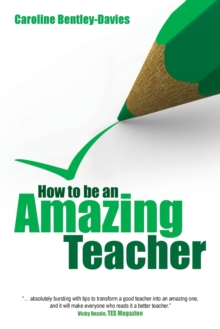 Image for How to be an amazing teacher
