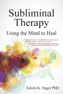 Image for Subliminal therapy  : using the mind to heal