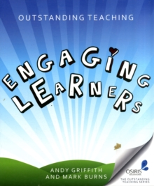 Outstanding teaching  : engaging learners - Griffith, Andy