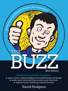 Image for The buzz  : a practical confidence builder for teenagers