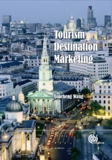 Image for Tourism destination marketing  : collaborative strategies