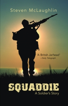 Image for Squaddie  : a soldier's story