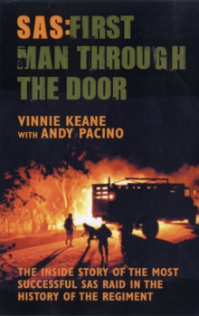 Image for SAS - first man through the door  : the inside story of the most successful SAS raid in the history of the regiment