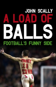 Image for A load of balls  : football's funny side