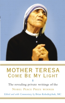 Image for Mother Teresa  : come be my light