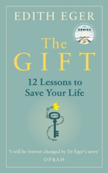 Image for The gift  : 12 lessons to save your life