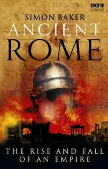 Image for Ancient Rome  : the rise and fall of an empire