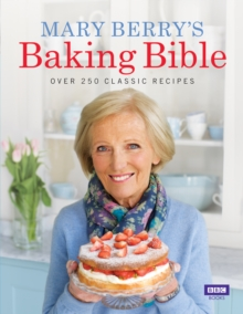 Image for Mary Berry's baking bible  : over 250 classic recipes