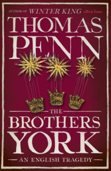Image for The brothers York  : an English tragedy