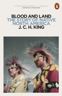 Image for Blood and land: the story of native North America