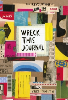 Wreck This Journal: Now in Colour by Smith, Keri ...  Wreck This Journal Sew This Page
