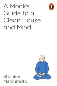 Image for A monk's guide to a clean house and mind