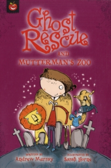 Image for Ghost Rescue and Mutterman's zoo