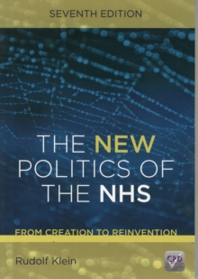 Image for The new politics of the NHS  : from creation to reinvention