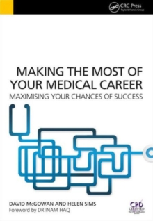 Image for Making the most of your medical career  : maximising your chances of success