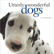 Image for Utterly Wonderful Dogs