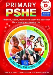 Image for Primary PSHE Book D : Personal, Social, Health and Economic Education for a Happy and Healthy Life