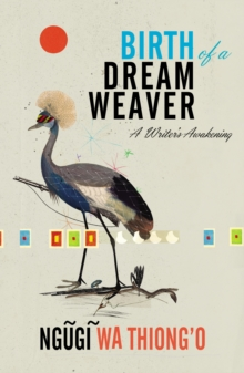 Image for Birth of a dream weaver  : a writer's awakening