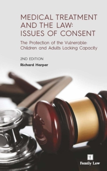 Image for Medical treatment and the law  : issues of consent