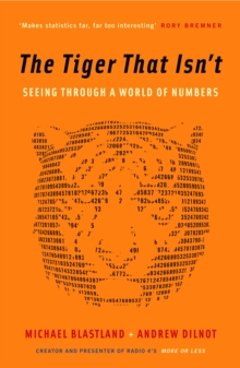 Image for The tiger that isn't  : seeing through a world of numbers
