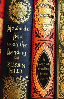 Image for Howards End is on the landing  : a year of reading from home