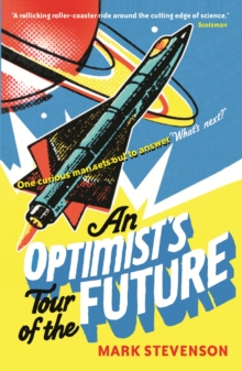 Image for An optimist's tour of the future