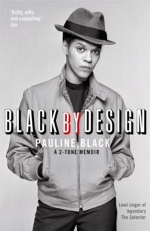 Image for Black by design  : a 2-tone memoir